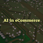 AI is Affecting eCommerce Sector