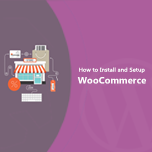 How to Install and Setup Woocommerce in Wordpress