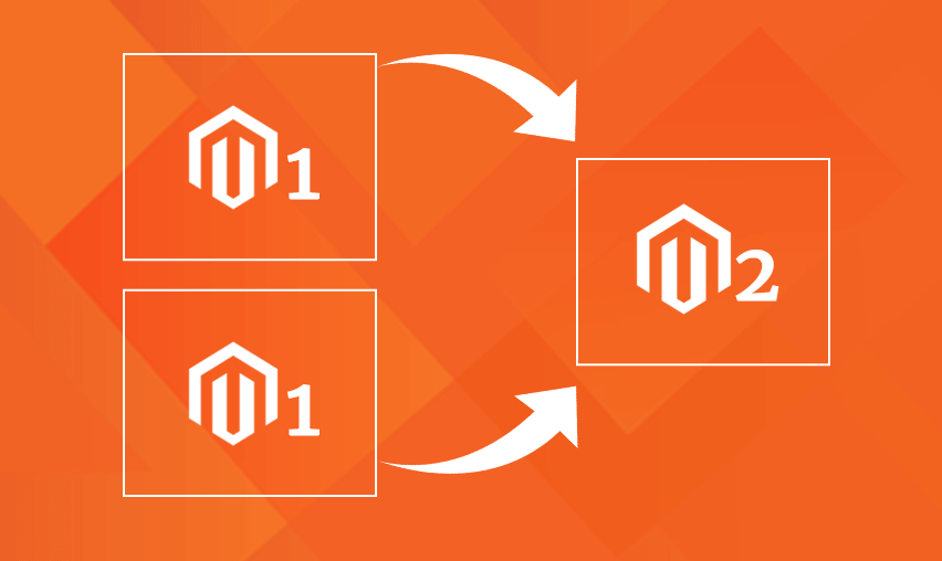 How to Migrate Two Magneto 1 Websites to a Single Magento 2 Store - Magento 2 Development